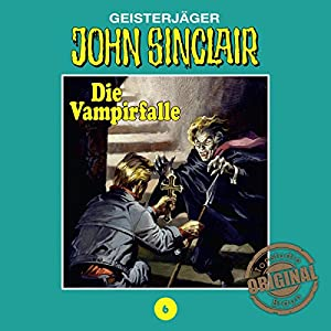 Die Vampirfalle 3 (John Sinclair - Tonstudio Braun Klassiker 6) Hörspiel