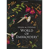 Helen M. Stevens' World of Embroideryby Helen M. Stevens
