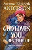 img - for God Loves You. ~Chester Blue book / textbook / text book