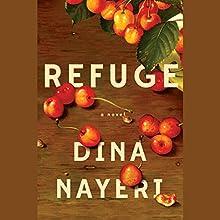 Refuge: A Novel Audiobook by Dina Nayeri Narrated by Mozhan Marno, Youssif Kamal