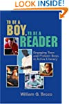 To Be a Boy, to Be a Reader: Engaging...