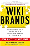 img - for WIKIBRANDS: Reinventing Your Company in a Customer-Driven Marketplace book / textbook / text book
