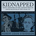 Kidnapped: Being Memoirs of the Adventures of David Balfour in the year 1751 Audiobook by Robert Louis Stevenson Narrated by B.J. Harrison