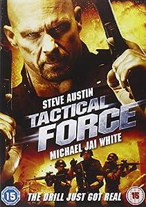 tactical force dvd amazoncouk steve austin michael