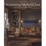 Decorating Master Class: The Cullman & Kravis Way ~ Elissa Cullman