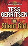 Tess Gerritsen The Silent Girl: Rizzoli & Isles series 9