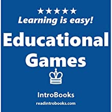 Educational Games Audiobook by  IntroBooks Narrated by Andrea Giordani