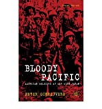 img - for Bloody Pacific: American Soldiers at War with Japan (Paperback) - Common book / textbook / text book