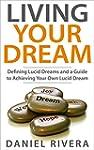 Living Your Dream: Defining Lucid Dre...