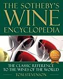 Sothebys Wine Encyclopedia 4th Edition Revised