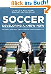 Soccer: Developing A Know-How (Englis...