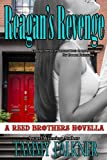 Reagan's Revenge and Ending Emily's Engagement (The Reed Brothers Series) (English Edition)