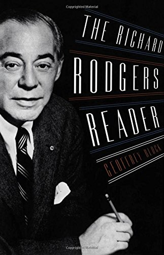 The Richard Rodgers Reader (Readers on American Musicians) (Singers On Songwriting compare prices)