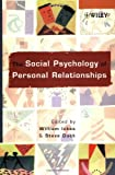 img - for The Social Psychology of Personal Relationships book / textbook / text book