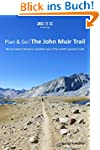 Plan & Go: The John Muir Trail: All y...