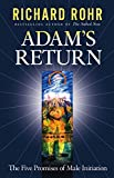 Adam's Return: The Five Promises of Male Initiation (082452280X) by Rohr, Richard