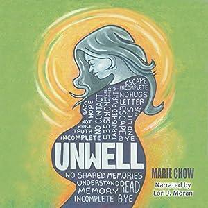 Unwell Audiobook