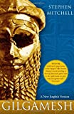 Gilgamesh: A New English Version (0743261690) by Mitchell, Stephen