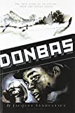 img - for Donbas: The True Story of an Escape from the Soviet Union book / textbook / text book