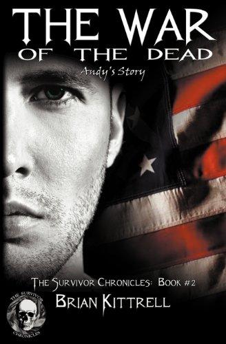 The War of the Dead (a zombie apocalypse novel) (The Survivor Chronicles)