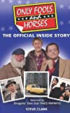 Steve Clark Only Fools and Horses: The Official Inside Story