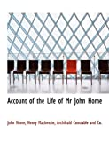 img - for Account of the Life of Mr John Home book / textbook / text book