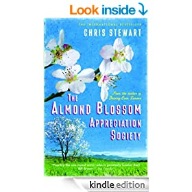 The Almond Blossom Appreciation Society: From the author of Driving Over Lemons (Lemons Trilogy)