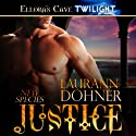 Justice: New Species, Book 4 Audiobook by Laurann Dohner Narrated by Vanessa Chambers