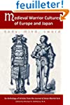 Medieval Warrior Cultures of Europe a...