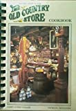 img - for The Old Country Store cookbook: Casey Jones Village, Jackson, Tennessee book / textbook / text book