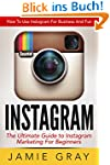 Instagram: How To Use Instagram For B...