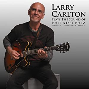 Larry Carlton - Plays the Sound of Philadelphia  cover