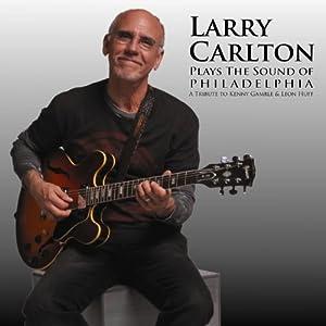 Larry Carlton - Plays the Sound of Philadelphia  cover