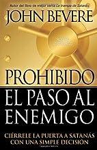 Prohibido El Paso Al Enemigo: Ci??rrele la…