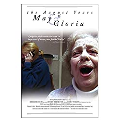 The August Years of May and Gloria
