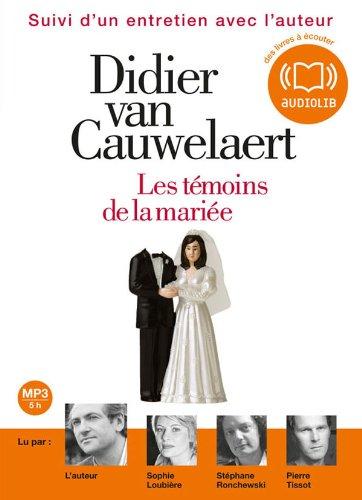 Les témoins de la mariée de Didier van Cauwelaert