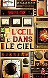 L'oeil Dans Le Ciel (French Edition)