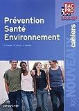 echange, troc Sylvie Crosnier, Marilise Cruçon, Annie Naulleau - Prévention Santé Environnement Bac Pro 2nd Les Nouveaux Cahiers