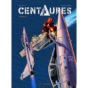 Centaures T1 : Crisis