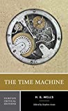 The Time Machine (Norton Critical Editions)