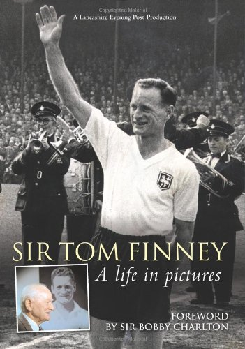 Tom Finney – A Life in Pictures