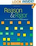 Reason & Rigor: How Conceptual Framew...