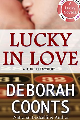 Deborah Coonts - Lucky In Love (Lucky O'Toole Vegas Adventure)