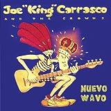 Joe King Carrasco Nuevo Wavo