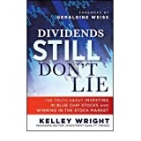 (DIVIDENDS STILL DON'T LIE: THE TRUTH ABOUT INVESTING IN BLUE CHIP STOCKS AND WINNING IN THE STOCK MARKET ) BY...