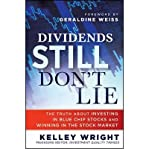 img - for Dividends Still Don't Lie: The Truth About Investing in Blue Chip Stocks and Win book / textbook / text book