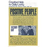 Creative Help For Daily Living (Victory Day. Positive People. Stories Of CFL Readers And Activities, June 1974. Vol. 25/ No. 5 (Part 1)) ~ Foundation For...