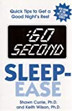:60 Second Sleep-Ease: Quick Tips to Get a Good Night's Rest (0882822128) by Currie, Shawn