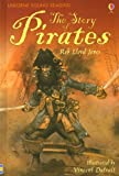 img - for The Story of Pirates (Usborne Young Reading: Series Three) book / textbook / text book