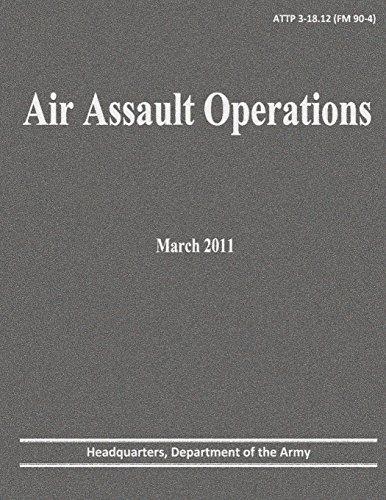 Air Assault Operations (ATTP 3-18.12)
